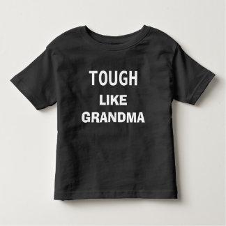Tough like Grandma Toddler T-Shirt
