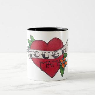 Tough Mama Traditional Mug