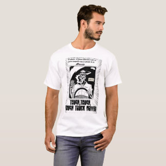 Tough Truck Driver T-Shirt