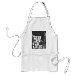 Tougher Lesson Bigger Blessing Standard Apron