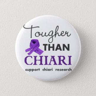 Tougher than Chiari 6 Cm Round Badge