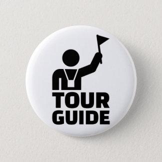 Tour guide 6 cm round badge