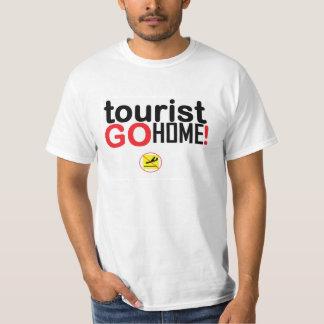 Tourist go home! tshirts