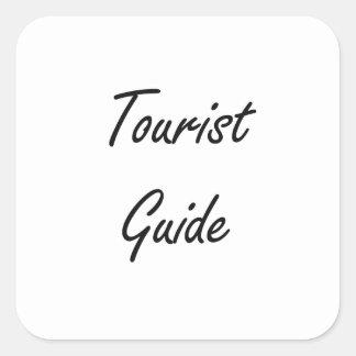 Tourist Guide Artistic Job Design Square Sticker
