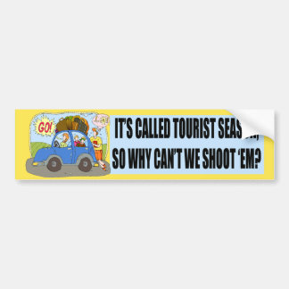 Tourist Season Bumper Sticker