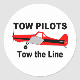 Tow Pilots Tow the line Classic Round Sticker