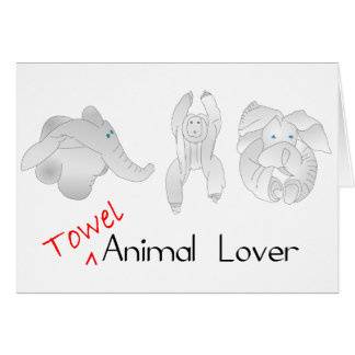 Towel Animal Lover Greeting Card
