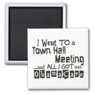 Town Hall Meeting ObamaCare Square Magnet