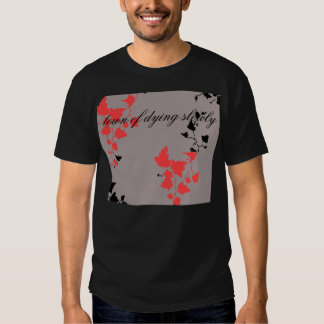 town of dying slowly2 t shirt