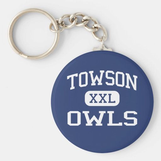 Towson - Owls - Catholic - Towson Maryland Key Chains