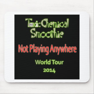 Toxic Chemical Smoothie 2014 World Tour Mouse Pad