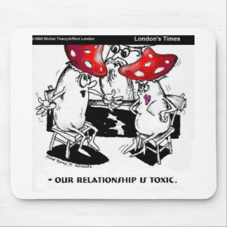 Toxic Relationships Funny Gifts Tees Collectibles Mouse Pad