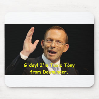 Toxic Tony from Downunder Mouse Pad