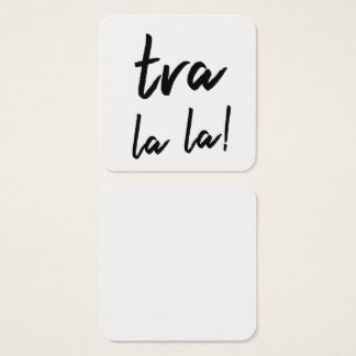 """Tra la la"" Typography Notes for Writing Messages Square Business Card"