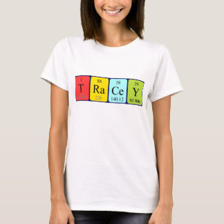 Tracey periodic table name shirt