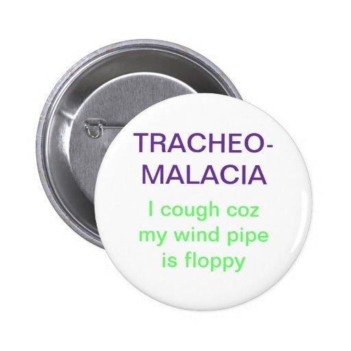 Tracheomalacia Pinback Buttons