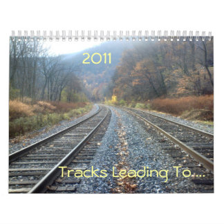Tracks Leading To ... Wall Calendar