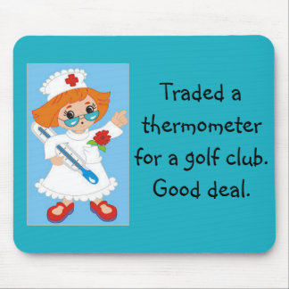 Traded Thermometer for Golf Club - Good Deal Mouse Pad