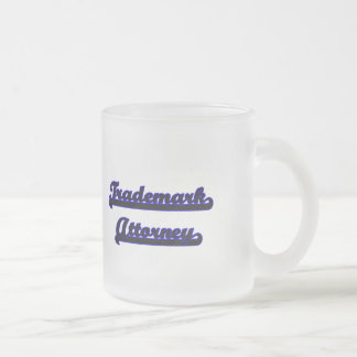 Trademark Attorney Classic Job Design Frosted Glass Mug
