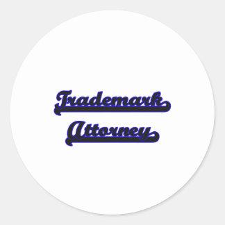Trademark Attorney Classic Job Design Round Sticker