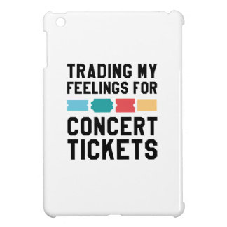 Trading My Feelings For Concert Tickets iPad Mini Covers