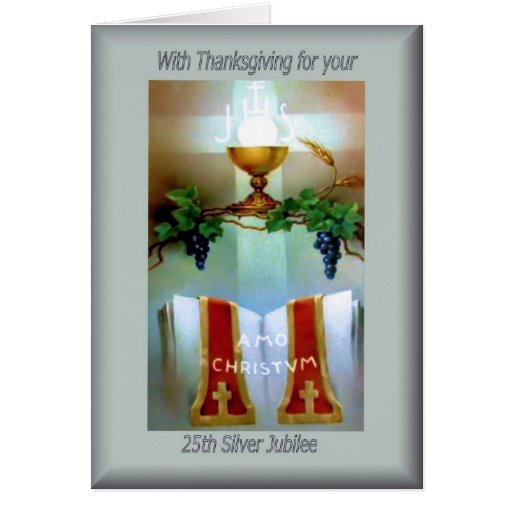 Traditional Catholic 25th Anniversary  ordination Greeting Cards