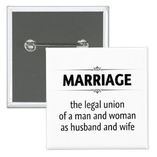 Traditional Marriage Pinback Buttons