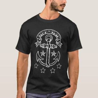 "Traditional ""Sink or Swim"" Anchor Tattoo T Shirt"