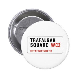 Trafalgar Square London Street Sign Pinback Button
