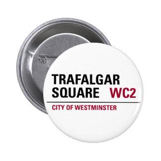 Trafalgar Square Sign Pin