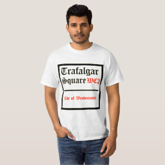 Trafalgar Square sign T-Shirt