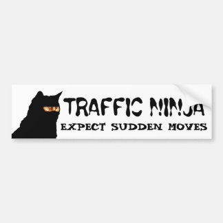 Traffic Ninja Cat Expect Sudden Moves Bumper Sticker