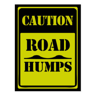 Traffic Sign CAUTION ROAD HUMPS Postcard
