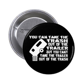 Trailer From Trash Pins