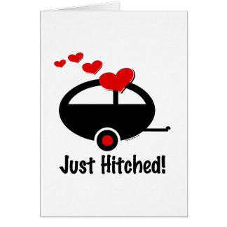 Trailer Just Hitched Greeting Card