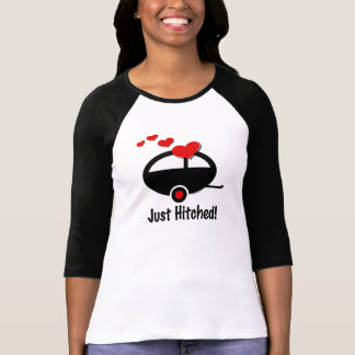 Trailer Just Hitched T-shirt