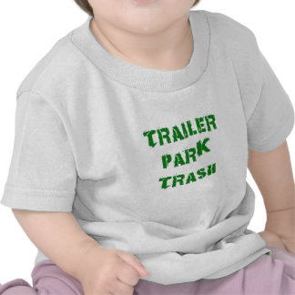 Trailer Park Trash Tee Shirt
