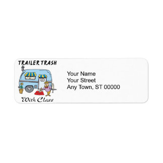 trailer park trash with class return address label