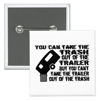Trailer Trash Buttons