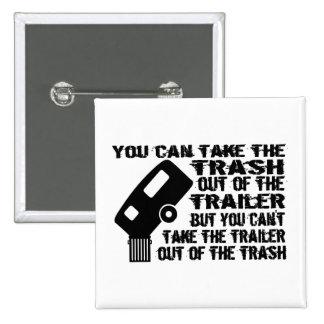 Trailer Trash Buttons