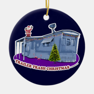 Trailer Trash Christmas Ornament