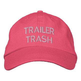 TRAILER TRASH EMBROIDERED HAT