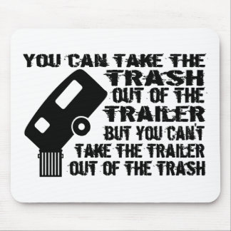 Trailer Trash Mouse Pad