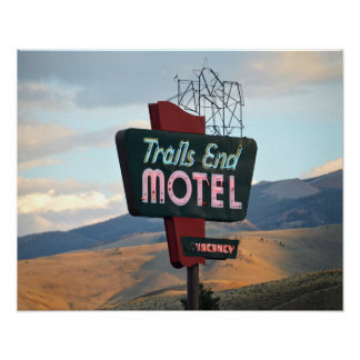 Trails End Motel Sign, Wyoming Poster