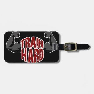 Train hard luggage tag
