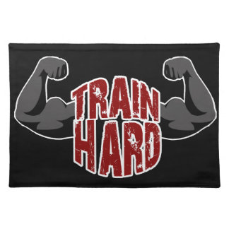 Train hard placemat