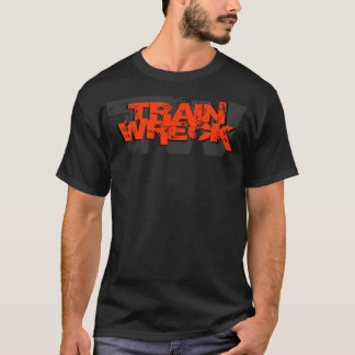 Train Wreck 2011 T Shirt