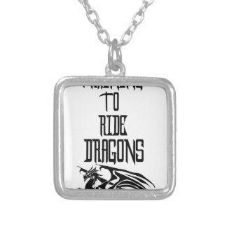 Training To Ride Dragons Silver Plated Necklace
