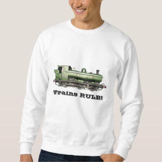 Trains RULE! Sweatshirt