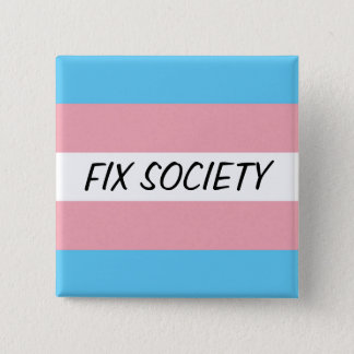 Trans Button: Fix Society 15 Cm Square Badge
